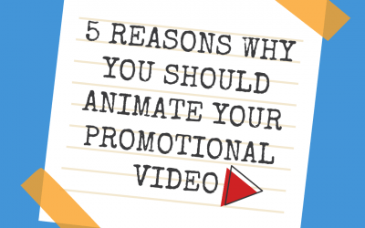 5 Reasons Why You Should Animate Your Promotional Video