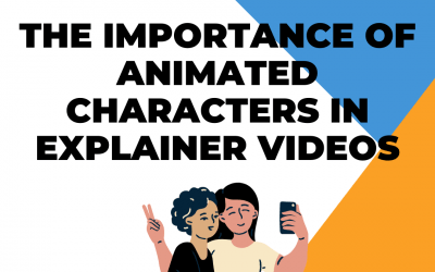 The Importance of Animated Characters in Explainer Videos