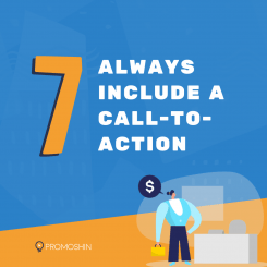 Always include a call-to-action.