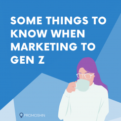 Some Things To Know When Marketing To Gen Z