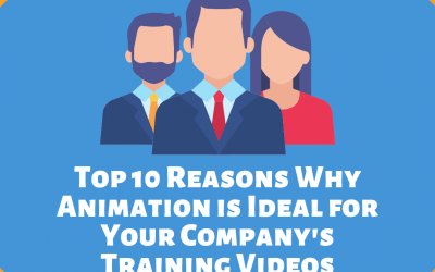 Top 10 Reasons Why Animation Is Ideal for Your Company's Training Videos