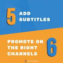 Add subtitles. Promote the right channels.